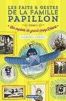 Les faits et gestes de la famille Papillon, tome 1 : Les exploits de grand-papy Robert par Hinckel
