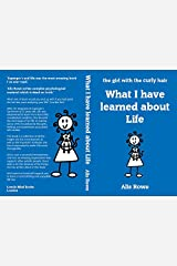 What I have learned about Life (6 years on from Asperger's and Me) Staple Bound