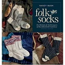Folk Socks by Bush, Nancy ( Author ) ON Dec-02-2011, Paperback