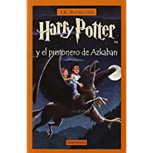 Harry Potter y el Prisionero de Azkaban = Harry Potter and the Prisoner of Azkaban
