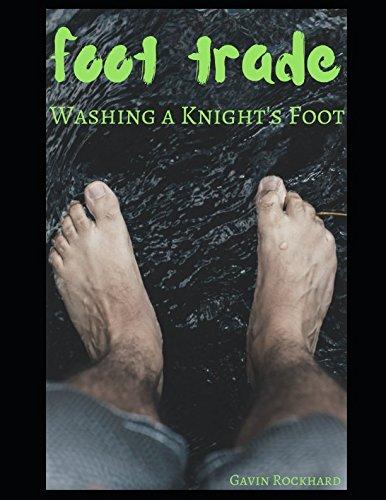 Foot Trade: Washing a Knight's Foot
