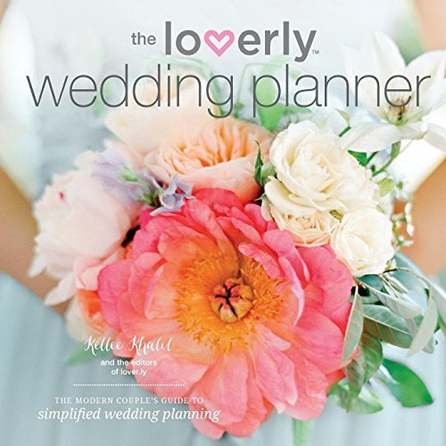 Loverly Wedding Planner: The Modern Couple's Guide to Simplified Wedding Planning by Temescal Press (2015-07-10)