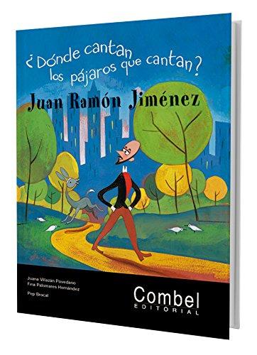 Donde Cantan Los Pajaros Que Cantan? Juan Ramon Jimenez Cover Image