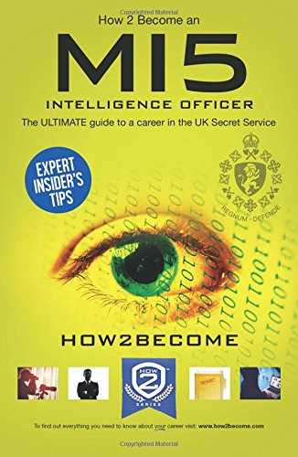 How to Become an MI5 INTELLIGENCE OFFICER (Paperback)