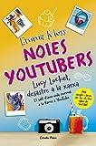 Noies youtubers. Lucy Locket, desastre a la xarxa (Lectors avançats)