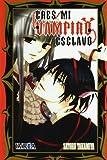 Eres mi vampiro esclavo (Shojo Manga (ivrea))