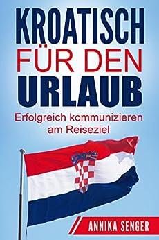 kroatisch-fr-den-urlaub-erfolgreich-kommunizieren-am-reiseziel