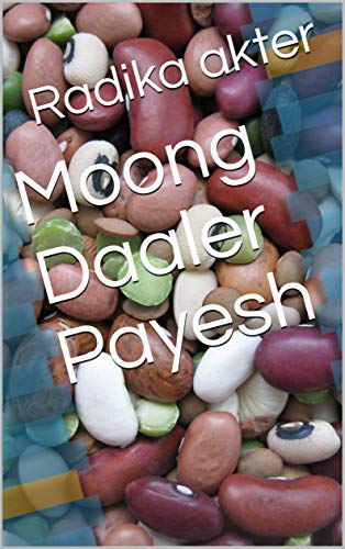 Moong Daaler Payesh  (Galician Edition) por Radika akter