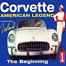 Corvette American Legend Vol. 1: The Beginning