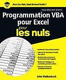 Programmation VBA pour Excel 2010, 2013 et 2016 pour les Nuls grand format - Format Kindle - 9782412029565 - 15,99 €