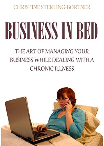 business-in-bed-the-art-of-managing-your-business-while-dealing-with-a-chronic-illness-english-editi