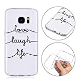 Mosoris Galaxy S7 Hülle, Handyhülle Weich TPU Schutzhülle Hochwertigem Stoßfest Anti-Fingerabdruck, Anti-Scratch Durchsichtig Malerei Muster Case für Samsung Galaxy S7, Love Laugh Life