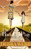 The Back-Up Plan (English Edition)
