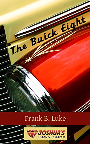 the-buick-eight-joshuas-pawn-shop-book-1-english-edition
