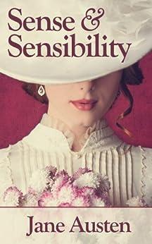 Sense and Sensibility: Illustrated Edition (English Edition) von [Austen, Jane]