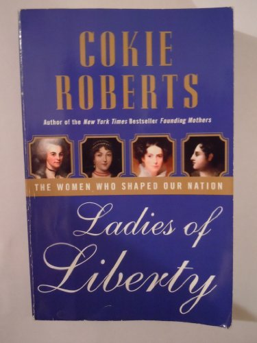 Ladies of Liberty LP: The Women Who Shaped Our Nation