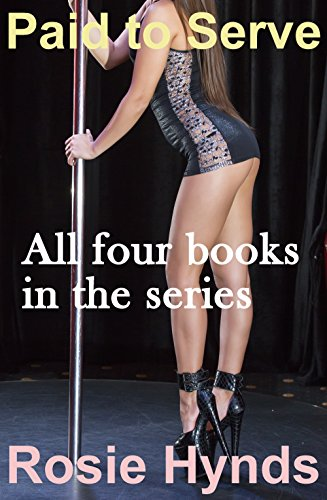 Paid to Serve: All four books in the series (English Edition)