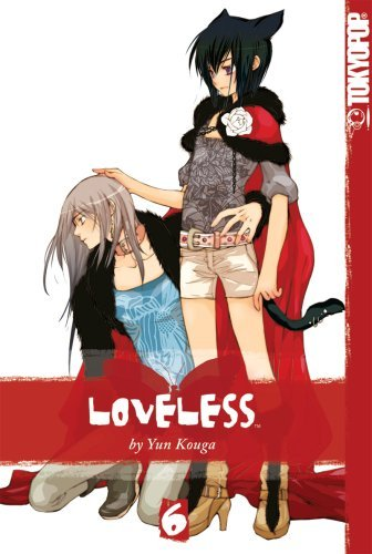 Loveless, Volume 6 by Yun Kouga (2007-08-14)