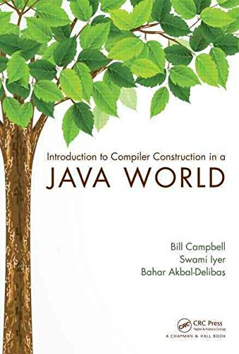 [(Introduction to Compiler Construction in a Java World)] [By (author) Bill Campbell ] published on (November, 2012)
