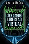 Seb Damon. Libertad virtual par McCoy
