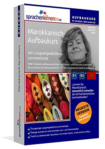 Marokkanisch-Aufbaukurs, PC CD-ROM m. MP3-Audio-CD Marokkanisch-Sprachkurs mit Langzeitgedächtnis-Lernmethode. Niveau B1/B2