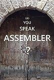 Do You Speak Assembler?: z/Architecture Assembler Language. Signed Binary Arithmetic Machine Instructions. (English Edit