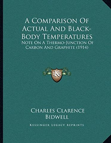 A Comparison of Actual and Black-Body Temperatures: Note on a Thermo-Junction of Carbon and Graphite (1914)