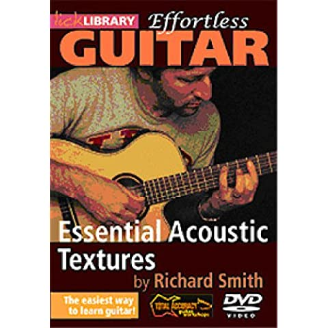 Richard Smith - Effortless Guitar - Essential Acoustic Textures