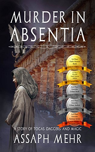 (Murder In Absentia: Urban Fantasy in Ancient Rome (Stories of Togas, Daggers, and Magic Book 1) (English Edition))