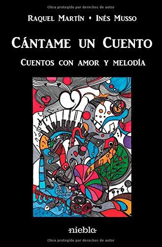Cantame un cuento par Raquel Martín / Inés Musso