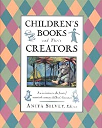 Children's Books and Their Creators (1995-09-15)