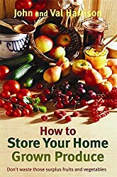 How to Store Your Home Grown Produce