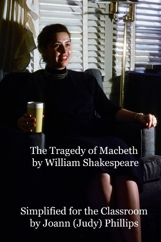 The Tragedy of Macbeth, Simplified for the Classroom (English Edition)