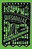 Quesadillas by Juan Pablo Villalobos (2016-01-07)
