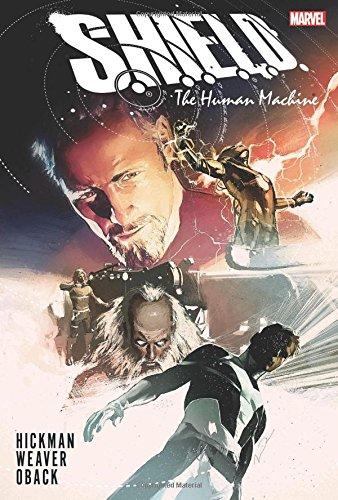 Preisvergleich Produktbild S.H.I.E.L.D. by Hickman & Weaver: The Human Machine