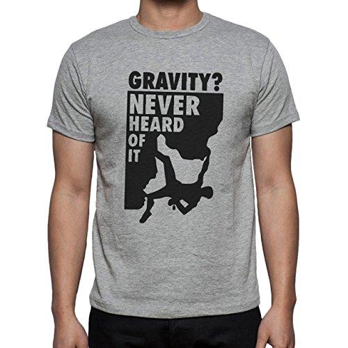 Climbing Skills Gravity Never Heard Of It Herren T-Shirt Grau