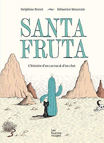santa-fruta-lhistoire-dun-cactus-dun-chat