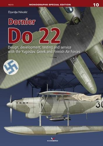 Dornier Do 22 (Monographs Special Edition)