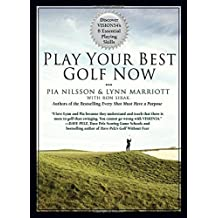 Play Your Best Golf Now: Discover VISION54's 8 Essential Playing Skills by Lynn Marriott (2011-04-28)