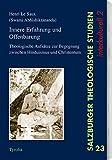 Innere Erfahrung und Offenbarung: Theologische Aufsätze zur Begegnung von Hinduismus und Christentum (Salzburger Theologische Studien) - Henri LeSaux