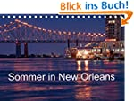 Sommer in New Orleans (Tischkalender...
