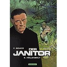 Der Janitor: 5. Höllenbrut