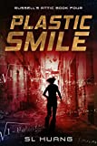 Plastic Smile (Russell's Attic Book 4) (English Edition) von SL Huang