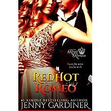 Red Hot Romeo (The Royal Romeos Book 1) (English Edition)
