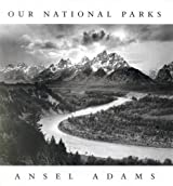 Ansel Adams: Our National Parks