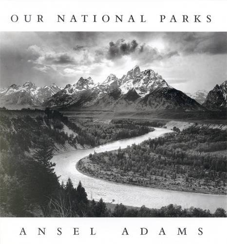 Our National Parks: Our Natural Parks