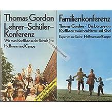 3 Bände komplett: 1. Familienkonferenz, 2. Familienkonferenz in der Praxis, 3. Lehrer-Schüler-Konferenz
