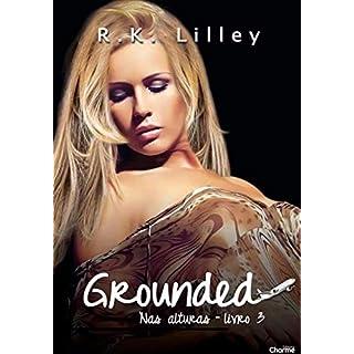 Grounded (Nas Alturas Livro 3) (Portuguese Edition)