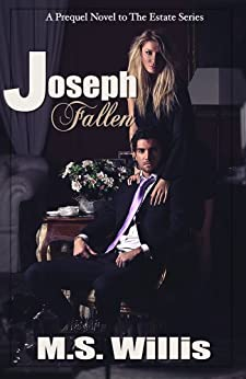 Joseph Fallen (Estate Series) by [Willis, M.S.]