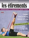 Les étirements : Méthodes et exercices pour tous